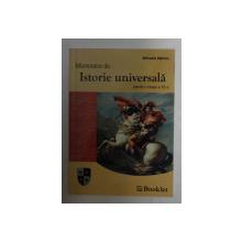 MEMORATOR , ISTORIE UNIVERSALA PENTRU CLASA A 10 - A de MIHAELA NANCU , 2006