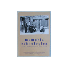 MEMORIA ETHNOLOGICA  - REVISTA DE PATRIMONIU ETHNOLOGIC SI MEMORIE CULTURALA , AN XIX , NR.  72 - 73 , DECEMBRIE ,  2019