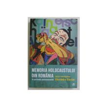 MEMORIA HOLOCAUSTULUI DIN ROMANIA , IN PERIOADA POSTCOMUNISTA , editor coordonator ALEXANDRU FLORIAN , 2018