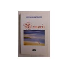 MEMORII de BUCUR CALOMFIRESCU , 2008