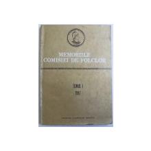 MEMORIILE  COMISIEI DE FOLCLOR , TOMUL  I, redactor responsabil ZOE DUMITRESCU BUSULENGA  , 1987