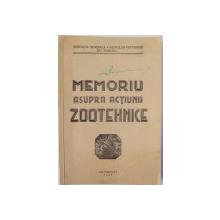 MEMORIU ASUPRA ACTIUNII ZOOTEHNICE de ASOCIATIA GENERALA A MEDICILOR VETERINARI DIN ROMANIA , 1937