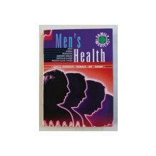 MEN 'S HEALTH  - MEDICAL CONDITIONS , PROBLEMS , DIET , SURGERY , 2001