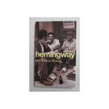 MEN WITHOUT WOMEN by ERNEST HEMINGWAY , 2004