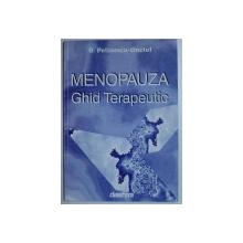 MENOPAUZA - GHID TERAPEUTIC de D. PELINESCU ONCIUL