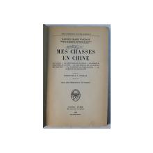 MES CHASES EN CHINE par HAROLD FRANK WALLACE , 1939