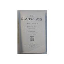 MES  GRANDES CHASSES DANS L ' AFRIQUE CENTRALE par EDOUARD FOA , 1901