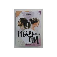 MESAJ PENTRU ELLA , roman de KELLY ORAM , 2020
