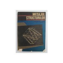MESAJUL STRUCTURILOR de MARIO SALVADORI  1991