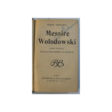 MESSIRE WOLODOWSKI - roman heroique par HENRYK SIENKIEWICZ , EDITIE INTERBELICA