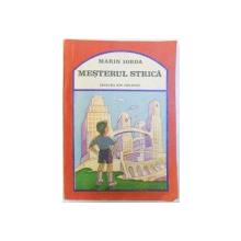 MESTERUL STRICA de MARIN IORDA , ilustratiile autorului , 1987