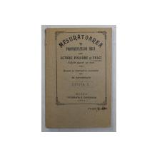 MESURATOAREA PROPRIETATILOR MICI IN EGTARE , POGOANE SI FALCI , SCRISA PE INTELEGEREA POPORULUI , CU 19 FIGURI IN TEXT , EDITIA A II - A de R. TITESCU , 1904