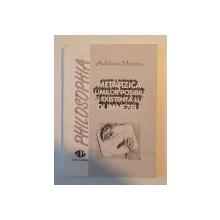 METAFIZICA LUMILOR POSIBILE SI EXISTENTA LUI DUMNEZEU de ADRIAN MIROIU , 1993