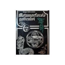 METAMORFOZELE GOTICULUI-JURGIS BALTRUSAITIS,BUC.1978