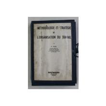 METHODOLOGIE ET STRATEGIE DE L 'ORGANISTAION DU TRAVAIL par H. ROSE , 1964