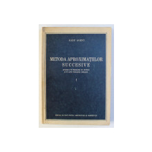 METODA APROXIMATIILOR SUCCESIVE de RADU AGENT , 1955
