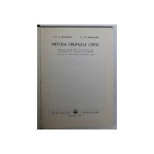 METODA DRUMULUI CRITIC de A . KAUFMANN si G . DESBAZEILLE , 1971