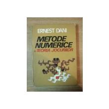 METODE NUMERICE IN TEORIA JOCURILOR de ERNEST DANI , 1983