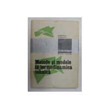 METODE SI MODELE IN TERMODINAMICA TEHNICA de S. PETRESCU si V. PETRESCU , 1988