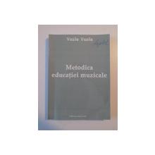 METODICA EDUCATIEI MUZICALE de VASILE VASILE ,  2004