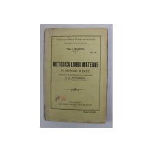 METODICA LIMBII MATERNE IN GIMNAZII SI LICEE de PAUL I. PAPADOPOL , 1925