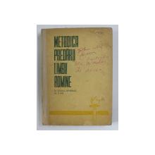 METODICA PREDARII LIMBII ROMANE , IN SCOALA GENERALA DE 8 ANI de STANCIU STOIAN...CLARA GEORGETA CHIOSA 1964
