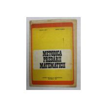 METODICA PREDARII MATEMATICII de ILEANA RUS si DOINA VARNA , 1983