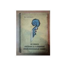 METODICA PREDARII SI A STUDIULUI INSTRUMENTELOR DE COARDE de GH. IAROSEVICI, BUC. 1962