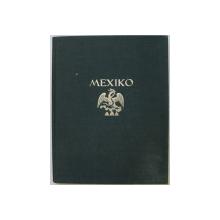 MEXICO - BAUKUNST , LANDSCHAFT , VOLKSLEBEN , aufnahmen von HUGO BREHME , 1928