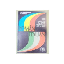 MIC DICTIONAR CONTEXTUAL ROMAN-ITALIAN de ION DRAGOMIR-MARGEAN
