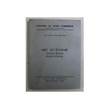 MIC DICTIONAR SPANIOL - ROMAN / ROMAN - SPANIOL de ELENA BALAN - OSIAC , 1985