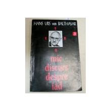 MIC DISCURS DESPRE IAD-HAUS URS VON BALTHASAR  1994