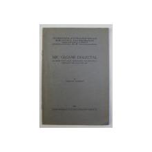 MIC GLOSAR DIALECTAL ALCATUIT DUPA DOUA MANUSCRISE DIN BIBLIOTECA CENTRALA DELA BLAJ DIN 1887 de ROMULUS TODORAN , 1949