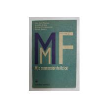 MIC MEMORATOR DE FIZICA de IOAN - IOVIT POPESCU ...GEORGE ENESCU , 1991