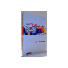 MIC TRATAT DESPRE NIMIC de JOHN D. BARROW , 2006