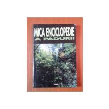 MICA ENCICLOPEDIE A PADURII de IOAN IANCU  EDITIA A 2 A  1996