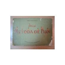 MICA METODA DE PIAN de MARIA CERNOVODEANU, 1956