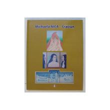 MICHAELA NICA - CRACIUN  - ALBUM AUTOBIOGRAFIC , 2017