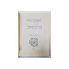 MICHELET SI ROMANII - STUDIU DE LITERATURA COMPARATA de ION BREAZU , 1935 , DEDICATIE *