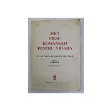 MICI PIESE ROMANESTI PENTRU VIOARA - CU ACOMPANIAMENT DE PIAN , CICLUL ELEMENTAR , CAIETUL II , 1983