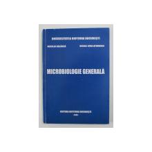 MICROBIOLOGIE GENERALA de NICOLAE BALAUCA si NICOLE LIVIA ATUDOSIEI , 2008