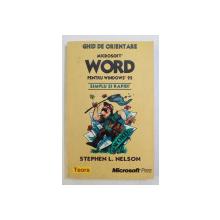 MICROSOFT WORD PENTRU WINDOWS 95  - SIMPLU SI RAPID de STEPHEN L. NELSON , 1997