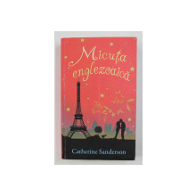 MICUTA ENGLEZOAICA de CATHERINE SANDERSON , 2012
