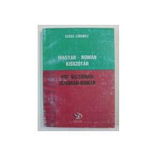MIC DICTIONAR MAGHIAR - ROMAN de SZASZ LORINCZ , 1999