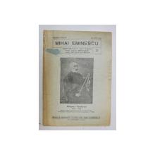 MIHAI EMINESCU , PUBLICATIE APARUTA LA RAMNICU - VALCEA , AN XIV , 1943