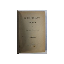 MIHAI VEREANU - roman de JACOB NEGRUZZI , 1873 , EDITIA I*