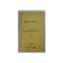 MIHAI - VITESU de ATHANASIADE , 1878 , DEDICATIE CATRE PACHE PROTOPOPESCU *