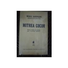MITREA COCOR de MIHAIL SADOVEANU,  EDITIE RARA