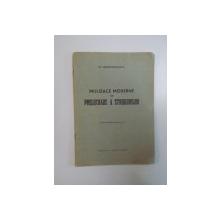 MIJLOACE MODERNE DE PRELUCRARE A STRUGURILOR de GH. CONSTANTINESCU ISMAIL , 1939