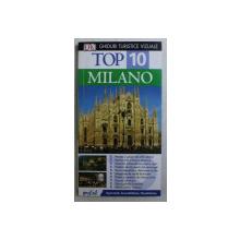 MILANO  - TOP 10 - GHID TURISTIC VIZUAL  de REID BRAMBLETT , 2000
